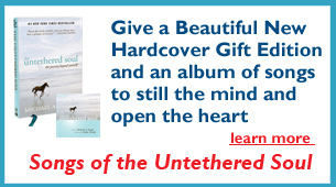 gift edition and Songs of the Untethered Soul